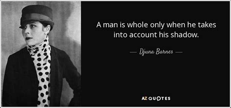 Djuna Barnes Quotes by Top 25 Quotes By Djuna Barnes Of 75 A Z Quotes
