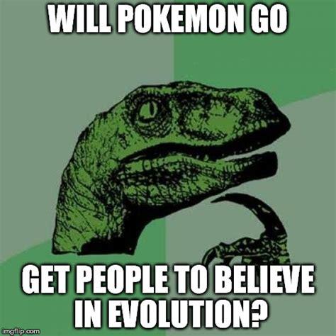 Evolution Memes - pokemon go evolution imgflip