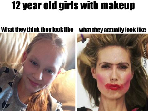 12 Year Meme 12 Year With Makeup By Recyclebin Meme Center