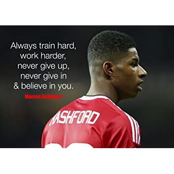 Access 170 of the best motivational quotes today. Motivational Inspirational - Marcus Rashford #2 - A3 ...