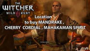 The Witcher 3 Location To Buy Mandrake   Cherry Cordial