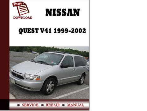 old car owners manuals 1999 nissan quest free book repair manuals nissan quest v41 1999 2000 2001 2002 service manual repair manual p