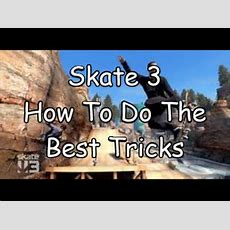 Skate 3 How To Do The Best Tricks (coffin,flip,air Tricks) Youtube