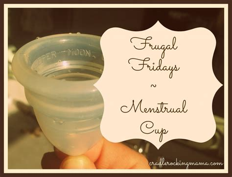 Frugal Fridays The Moon Cup