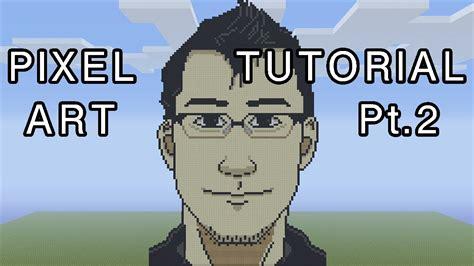 minecraft pixel art tutorial markiplier part  youtube