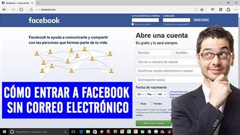 COMO ENTRAR A FACEBOOK SIN CORREO ELECTRONICO 2020 [BIEN ...