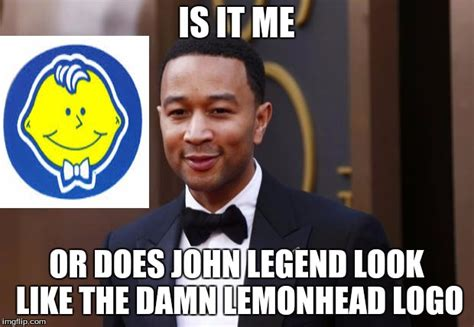 John Legend Meme - john legend imgflip