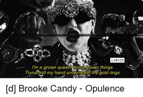 opulence lyrics lyrics i m a grown ooing grown things tryna find my