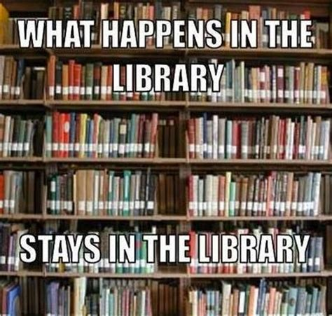Library Memes - 73 best images about library memes on pinterest murcia grumpy cat and decimal