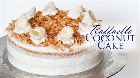 raffaello coconut cake youtube