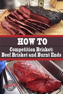 Competition Brisket Recipe  Beef Brisket And Burnt Ends