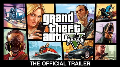 rand theft auto 5 grand theft auto v the official trailer