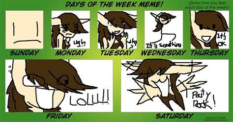 Meme Of The Week - days of the week meme by crescentnocturn on deviantart
