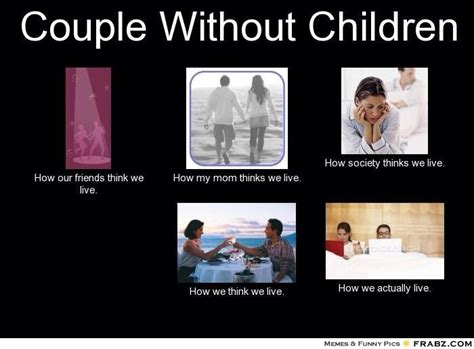No Kids Meme - 64 best images about no we don t have any kids on pinterest take care of yourself kid and a child
