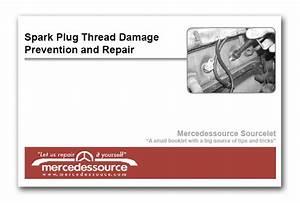 Spark Plug Thread Repair Guide By Kent Bergsma