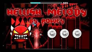 Geometry Dash |Hellish Melody by RoWey (Medium Demon)(All ...