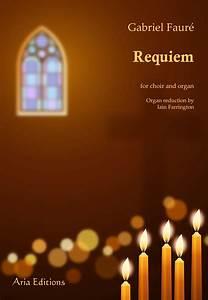 Fauré - Requiem (choir and organ)