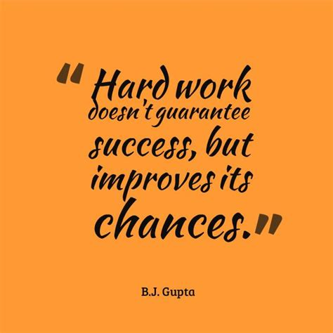 hard work doesnt guarantee success  improves