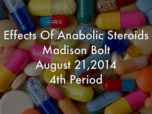 Anabolic Steroid Use By Madison Bolt