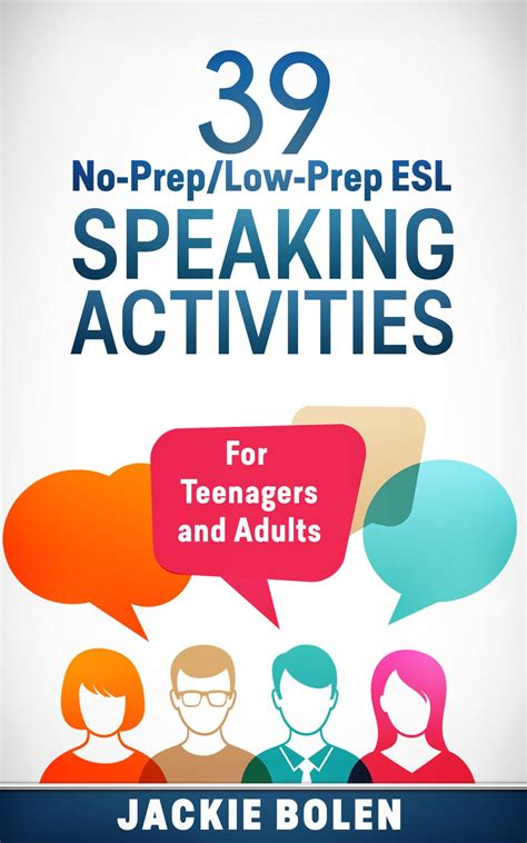 Lowprep Esl Speaking Activities For Teenagers And Adults  Esl Speaking