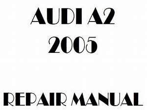 2005 Audi A2 Repair Manual