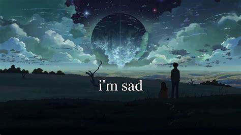 eli im sad lyrics youtube
