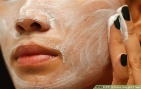 effective ways  clean clogged pores wikihow