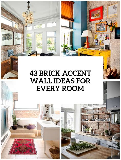 Ideas For Walls by 30 Trendy Brick Accent Wall Ideas For Every Room Digsdigs