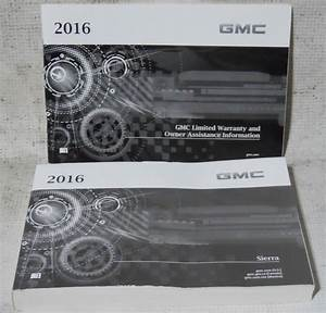 Gmc Sierra 2016 Factory Original Oem Owner Manual User