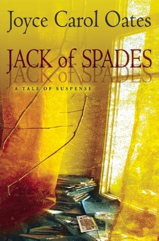 jack  spades  joyce carol oates reviews discussion bookclubs lists