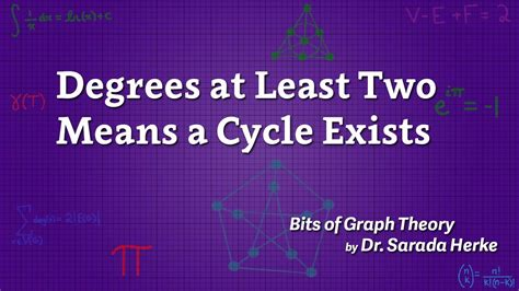 Graph Theory 13 Degrees At Least Two Means A Cycle