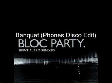 banquet by bloc bloc banquet phones disco edit