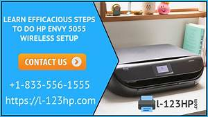 Learn Efficacious Steps To Do Hp Envy 5055 Wireless Setup