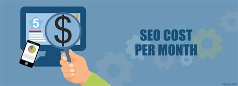 Seo Cost by How Much Does Seo Cost Per Month