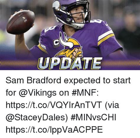 Sam Bradford Memes - update sam bradford expected to start for on mnf httpstcovqyirantvt via minvschi
