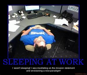 Asleep At Work With Quotes. QuotesGram