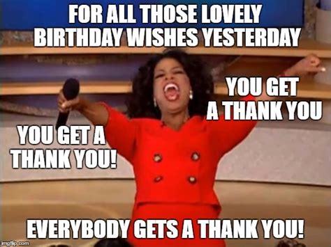 thank you memes for birthday wishes you best of the funny meme