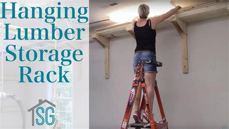 hanging lumber storage rack youtube