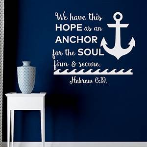 Bible Quotes Wall Decal We Have This Hope As An Anchor For The