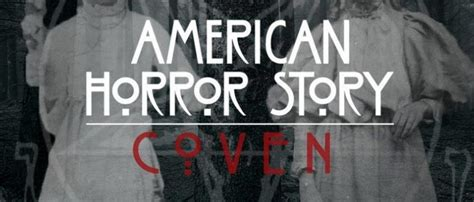 Lovecraft Reviews Horror On Tv  American Horror Story Coven Invites 10 Fans To Experience The