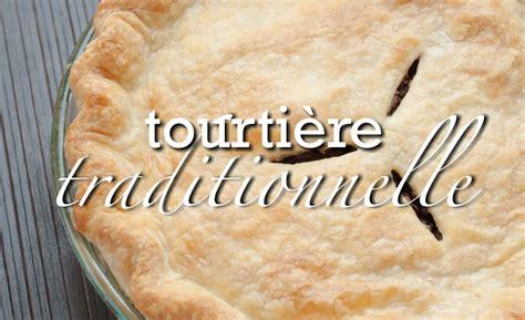 pate a tarte pour tourtiere tourti 232 re traditionnelle qu 233 b 233 coise p 226 t 233 224 la viande recette de base