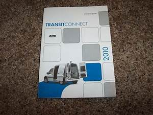2010 Ford Transit Connect Owner Operator User Guide Manual