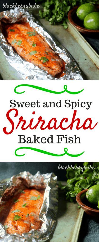 fish spicy sweet snapper sriracha baked blackened recipes fillets blackberrybabe recipe healthy grouper dishmaps tilapia main babe fillet seafood corvina