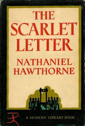 the scarlet letter by nathaniel hawthorne nathaniel hawthorne in the modern library