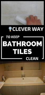 clever way to keep bathroom tiles clean 101cleaningtips net