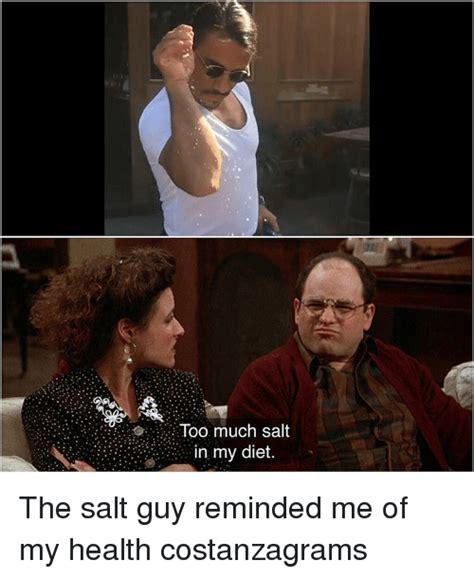 Salt Memes - funny salt memes of 2017 on sizzle salted