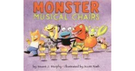 It is a staple of many parties worldwide. Monster Musical Chairs by Stuart J. Murphy — Reviews, Discussion, Bookclubs, Lists
