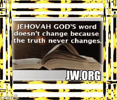 Jehovah Quotes Witnesses Friends Google Change Signs