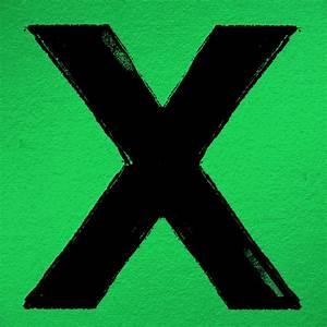 "You've GOT to Hear This: Ed Sheeran – ""X"" – A Music Blog, Yea?"