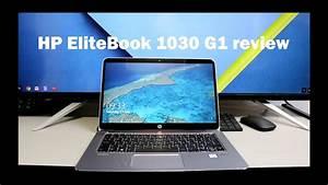 Hp Elitebook 1030 G1 Review